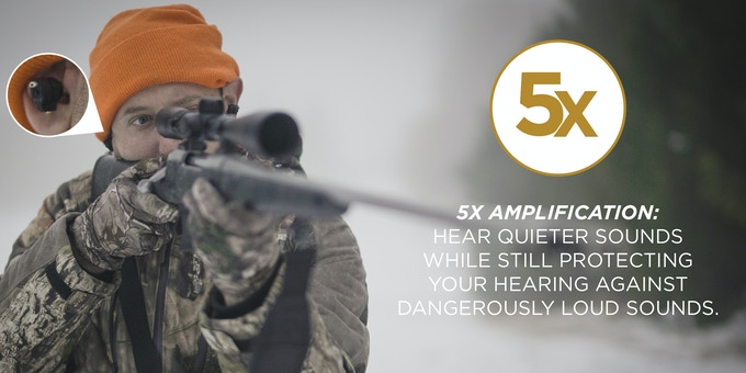 5 times amplification, with industry trusted hearing protection
